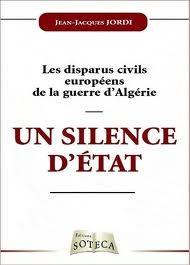 jean jacques jordi,disparus,enlèvement,de gaulle,joxe,de broglie,ben bella,boumediene,fln,harkis,algérie,algérie française,tortures,massacres,trahison