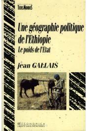 Jean Gallais, Éthiopie, politique, géographie