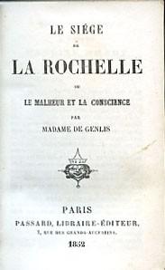 Madame de Genlis, roman de femme, La Rochelle, XIX° siècle, Pauline Brady, Valmore