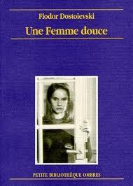 Une femme douce Dostoievski.jpg